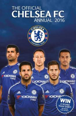 The Official Chelsea FC Annual 2016 by David Antill
