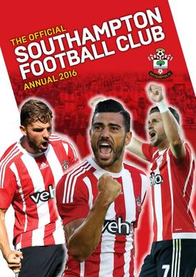 The Official Southampton Annual 2016 by