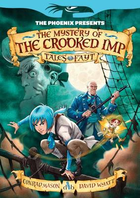 The Mystery of the Crooked Imp by Conrad Mason, David Wyatt