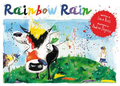 Rainbow Rain by Laura Brett