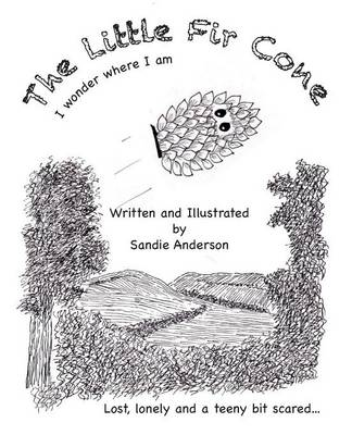 The Little Fir Cone by Sandie Anderson