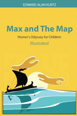 Max and the Map by Edward Alan Kurtz