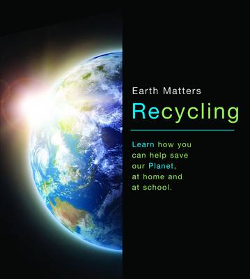 Recycling by Jen Green