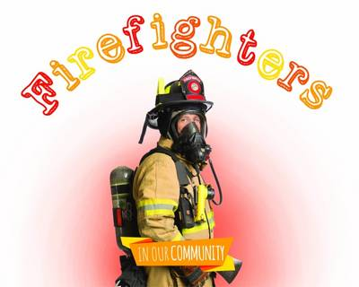 Firefighters by Amy Allaston