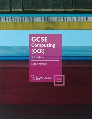 GCSE Computing (OCR) Computer Systems and Programming by Susan Robson