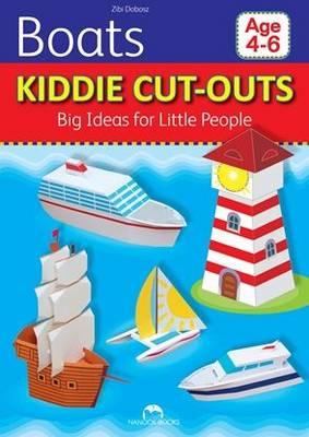 Boats Kiddie Cut-Outs - Big Ideas for Little People by Zibi Dobosz