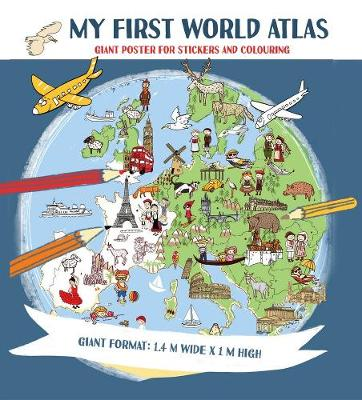 My First World Atlas by Tamara Fonteyn