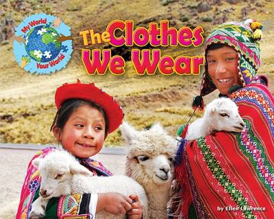 The Clothes We Wear by Ellen Lawrence