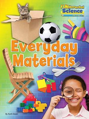 Fundamental Science Key Stage 1: Everyday Materials by Ruth Owen