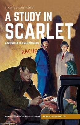 A Study in Scarlet A Sherlock Holmes Mystery by Sir Arthur Conan Doyle