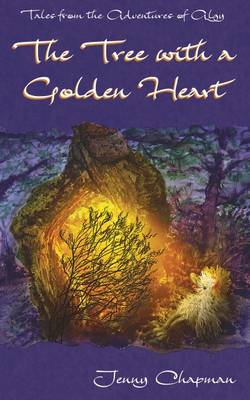 The Tree with a Golden Heart by Jenny Chapman, Jenny Chapman