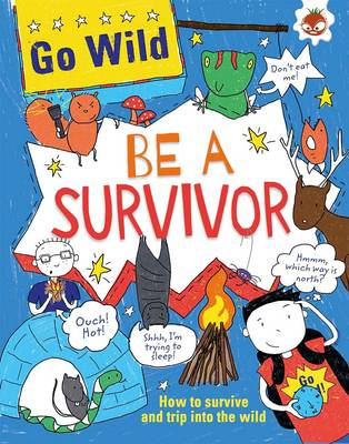 Go Wild be a Survivor by