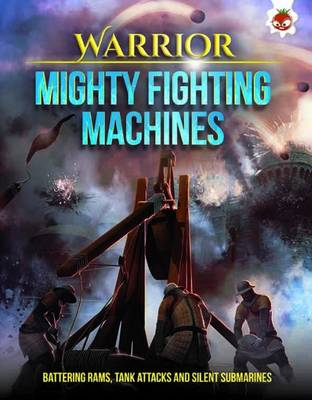 Warrior - Mighty Fighting Machines by