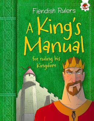 A King's Manual for Ruling His Kingdom by Catherine Chambers