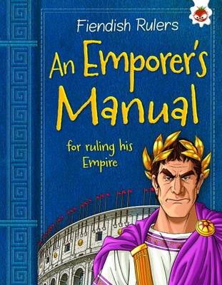 An Emperor's Manual for Ruling His Empire Fiendish Rulers by Catherine Chambers