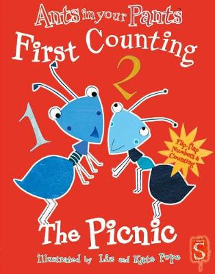 Ants In Your Pants First Counting The Picnic by Liz Pope, Kate Pope