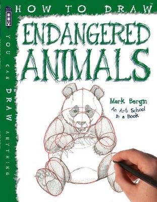 How to Draw Endangered Animals by Mark Bergin