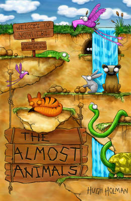 The Almost Animals by Hugh Holman