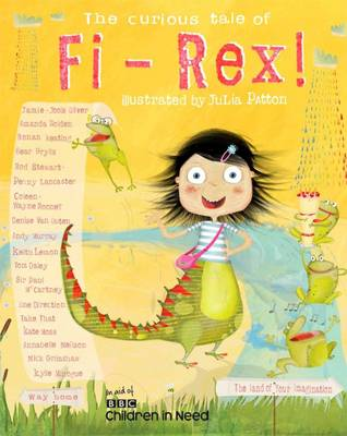 The Curious Tale of Fi-Rex by One Direction, Amanda Holden, Jools Oliver, Bear Grylls