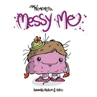 Messy Me by Annabelle Neilson
