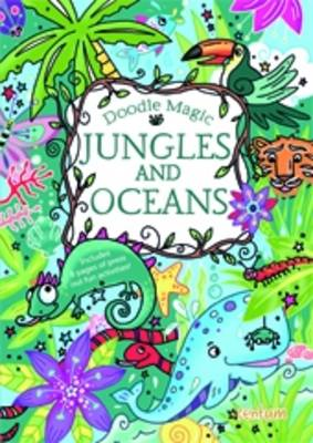 Doodle Magic Jungles and Oceans by