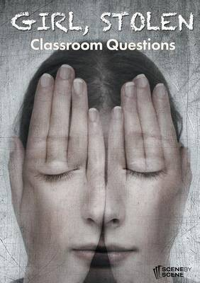 Girl, Stolen Classroom Questions by Amy Farrell