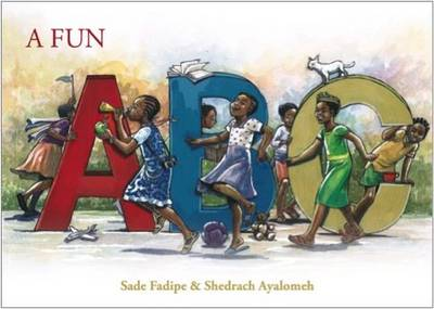 A Fun ABC by Sade Fadipe