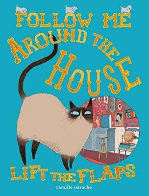 Follow Me Around the House by Camille Garoche, Princesse Camcam