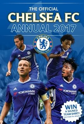 The Official Chelsea Annual 2017 by Grange Communications