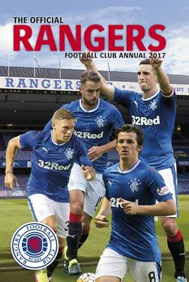 The Official Rangers Annual 2017 by Grange Communications
