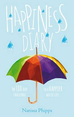 Happiness Diary by Narissa Phipps