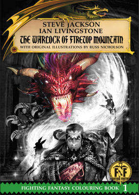 The Warlock of Firetop Mountain Colouring Book by Steve Jackson, Ian Livingstone, Martin McKenna