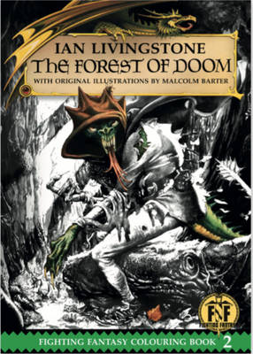 The Forest of Doom Colouring Book by Ian Livingstone, Iain McCaig