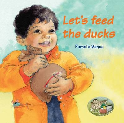 Let's Feed the Ducks by Verna Wilkins
