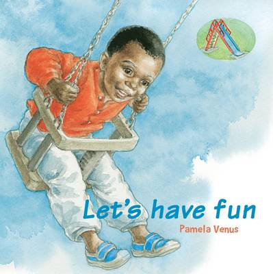 Let's Have Fun by Verna Wilkins