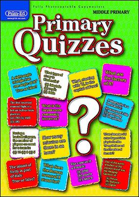 Primary Quizzes Middle (ages 7-9) by