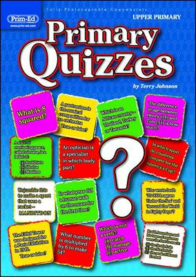 Primary Quizzes Upper (ages 10+) by Terry Johnson