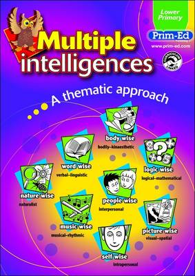 Multiple Intelligences Lower Primary Book A Thematic Approach by
