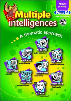 Multiple Intelligences Middle Primary Book A Thematic Approach by