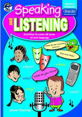 Speaking and Listening Middle Primary by Janna Tiearney