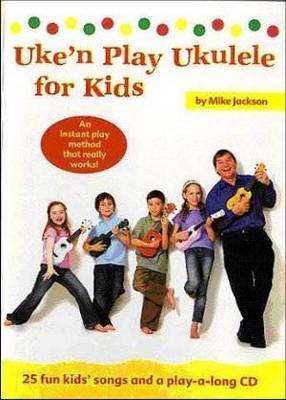 Uke'n Play Ukulele for Kids by Mike, Lt. Eng                                                                                                          Jackson