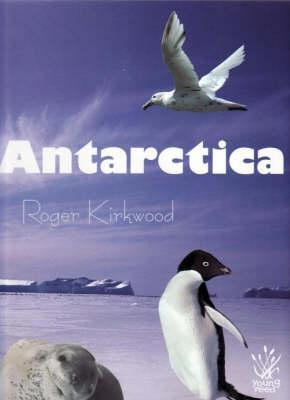 Antarctica by Roger Kirkwood