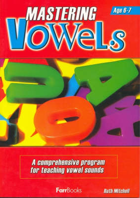 Mastering Vowels by Ruth Mitchell
