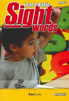 Learning Basic Sight Words Book 1 by Dayle Smith