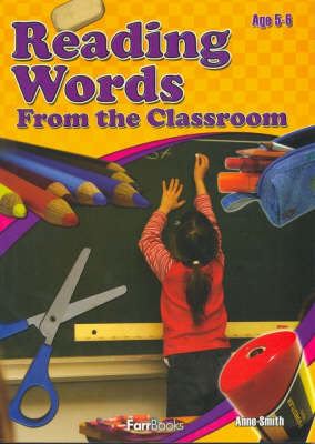 Reading Words from the Classroom by Anne Smith