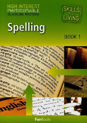 Spelling Book 1 - Skills for Living High Interest by Bob Fleming