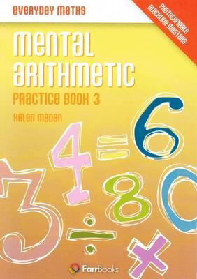 Mental Arithmetic Practice by Helen Maden