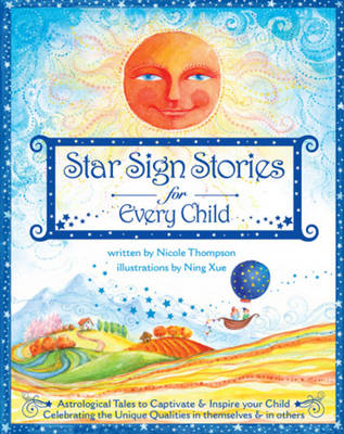 Star Sign Stories for Every Child by Nicole Thompson