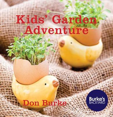 Kids' Garden Adventure by Don Burke