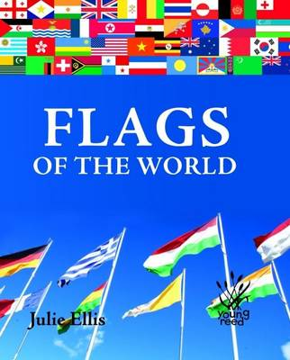 Flags of the World by Julie Ellis
